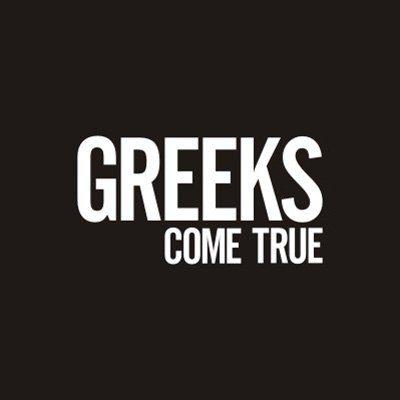 Greeks Come True